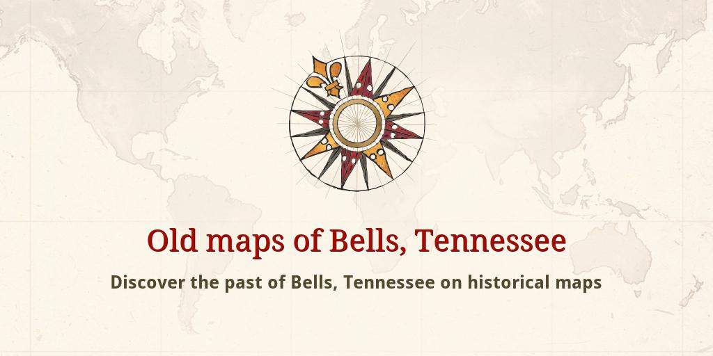 Bells Tennessee Map.Old Maps Of Bells