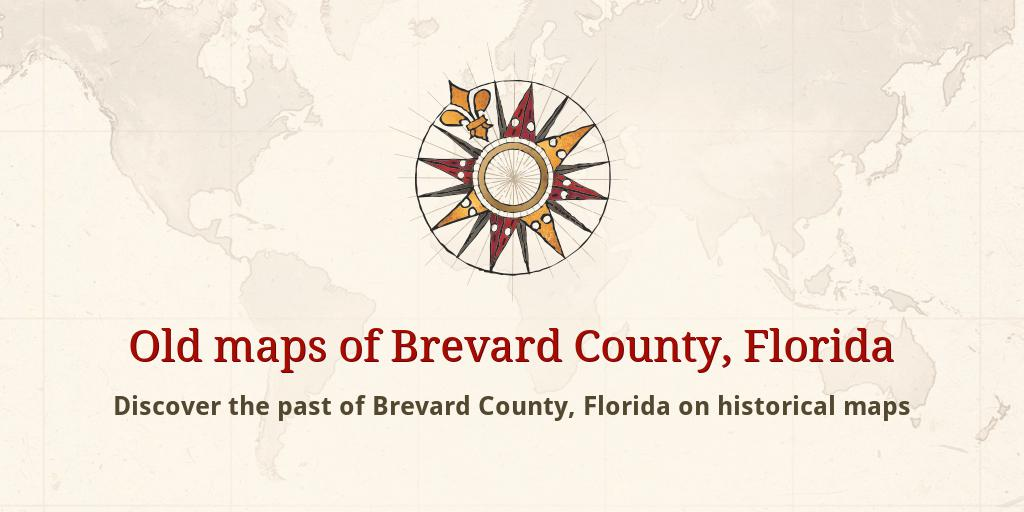Map Of Brevard County Florida.Old Maps Of Brevard County