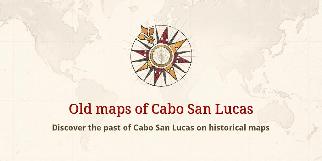 Old maps of Cabo San Lucas Cabo San Lucas Mexico Map on
