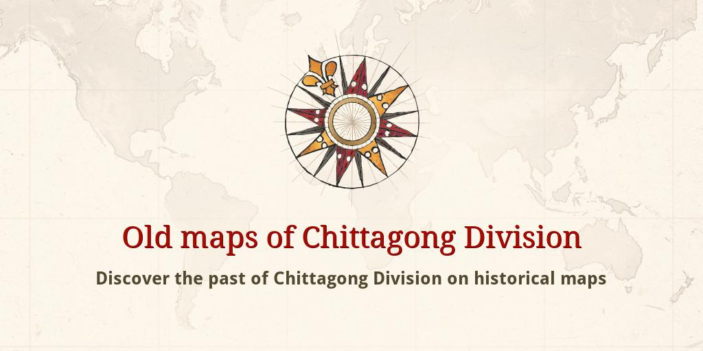 Old maps of Chittagong