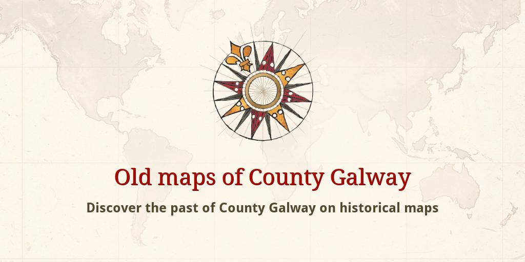 Map Of Ireland Galway County.Old Maps Of Galway