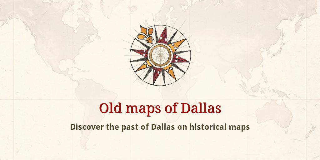 Old Dallas Map.Old Maps Of Dallas