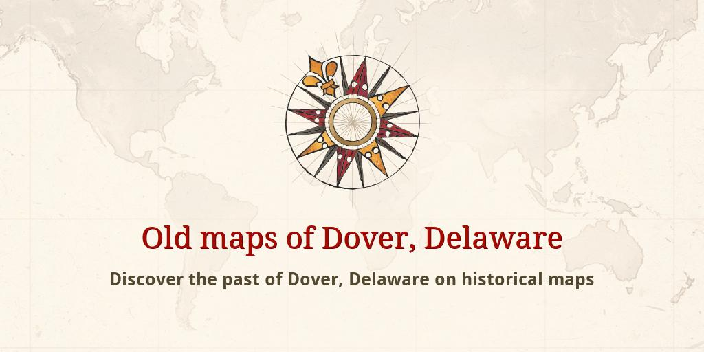 Old maps of Dover Dover Delaware Map on