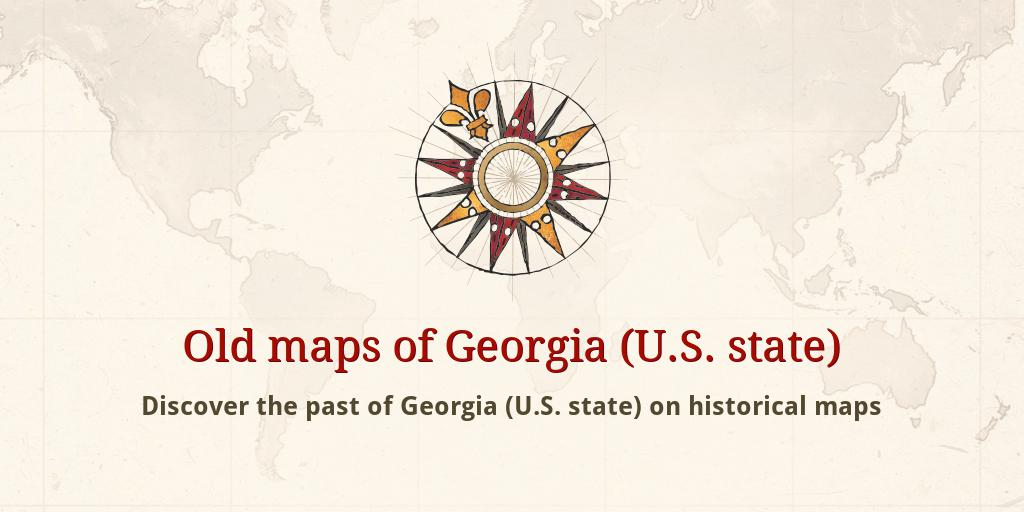 Map Of Georgia 1830.Old Maps Of Georgia