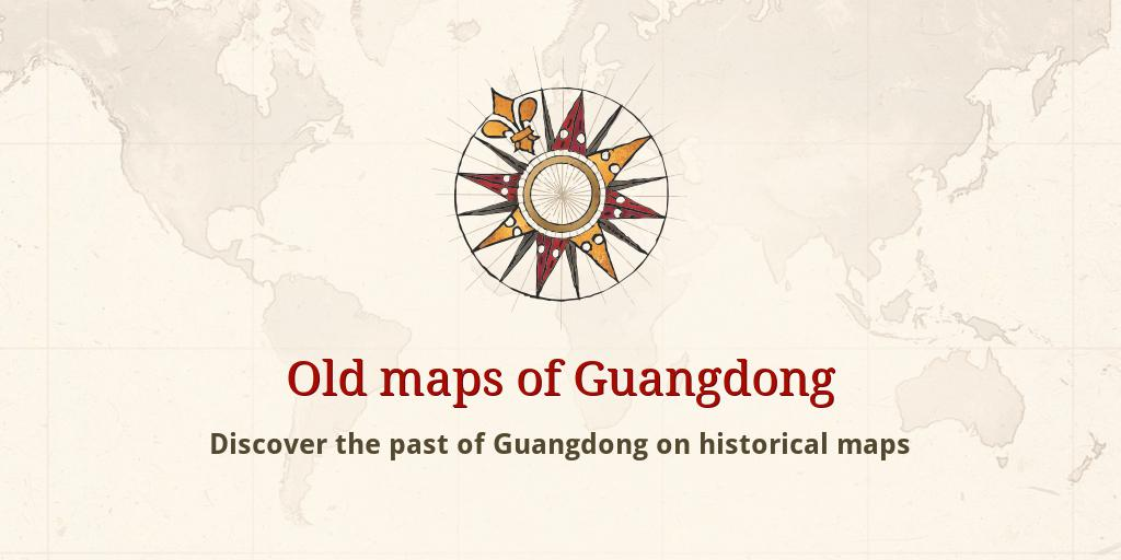 Old maps of Guangdong