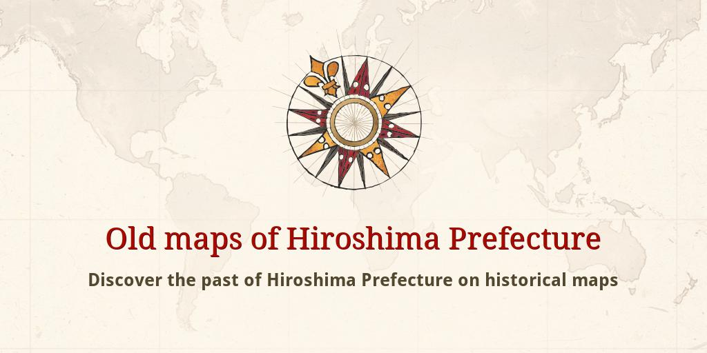 Old maps of Hiroshima