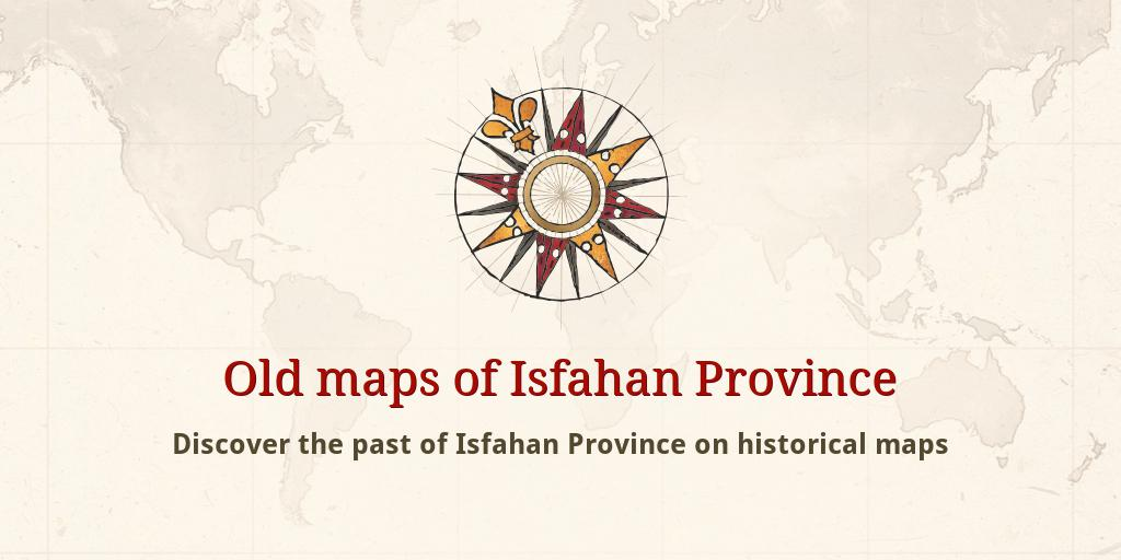 Old maps of Esfahan