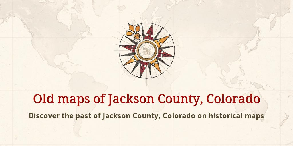 Jackson County Colorado Map.Old Maps Of Jackson County