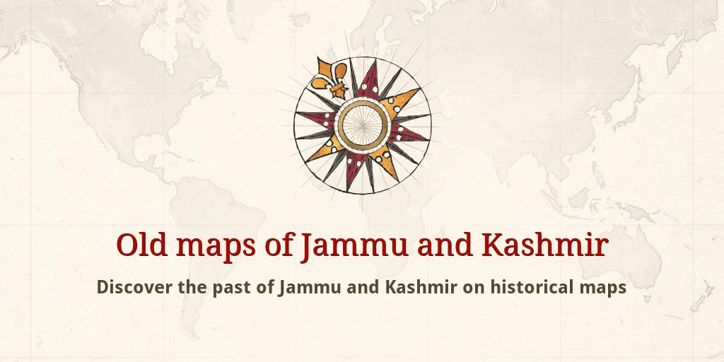 Old maps of Jammu and Kashmir