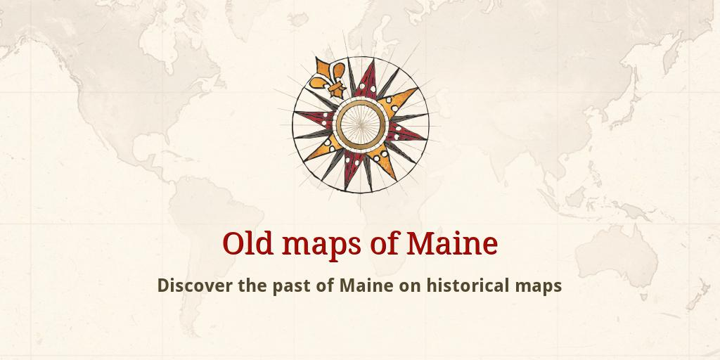 Old Maine Map.Old Maps Of Maine
