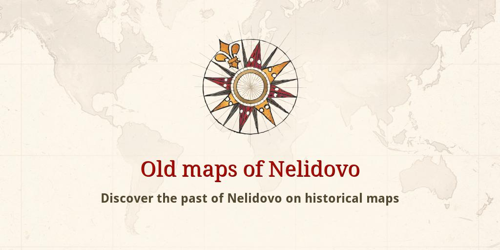 Old Maps Of Nelidovo