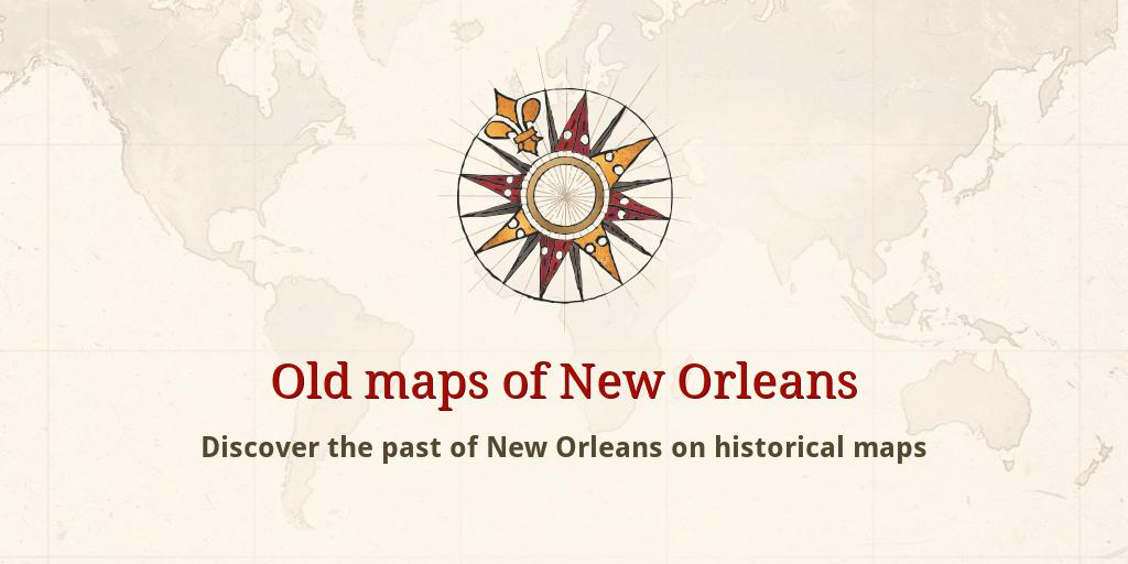 Antique New Orleans Map.Old Maps Of New Orleans