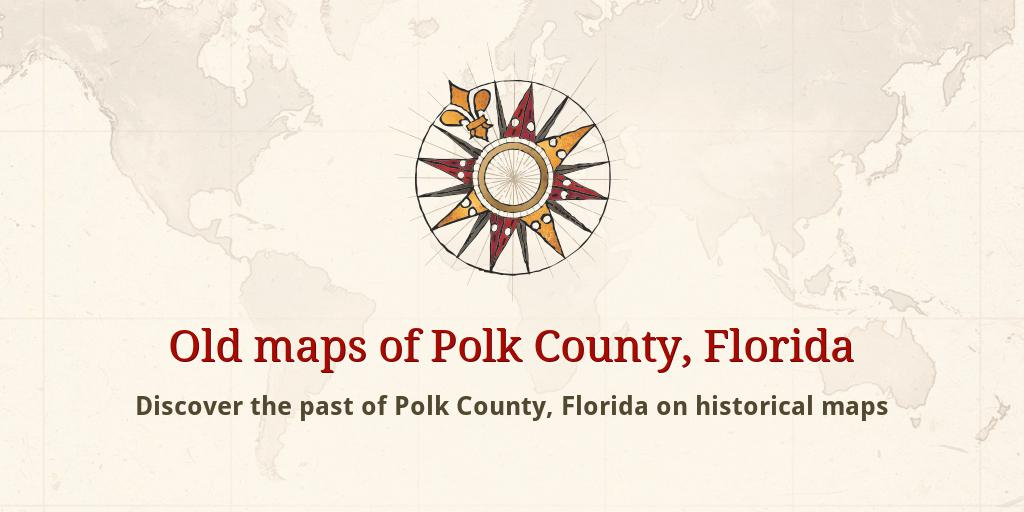 Map Of Polk County Florida.Old Maps Of Polk County