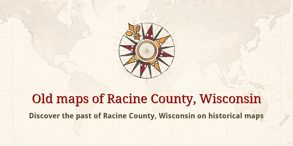 Racine Wisconsin Map.Old Maps Of Racine County