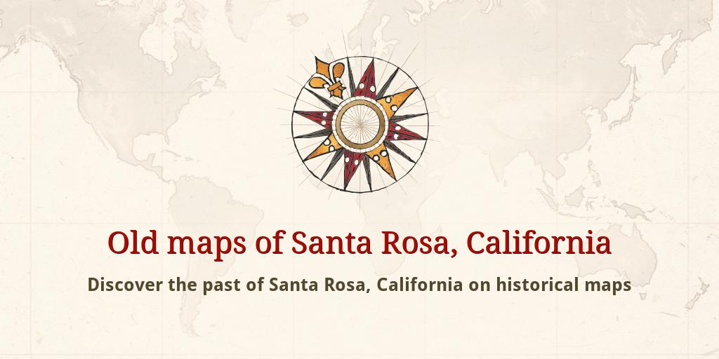 Santa Rosa California Map.Old Maps Of Santa Rosa