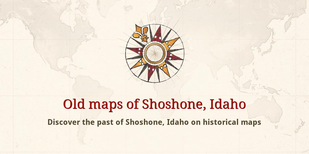 Shoshone Idaho Map.Old Maps Of Shoshone