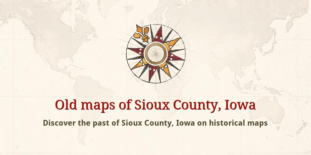 Sioux County Iowa Map.Old Maps Of Sioux County