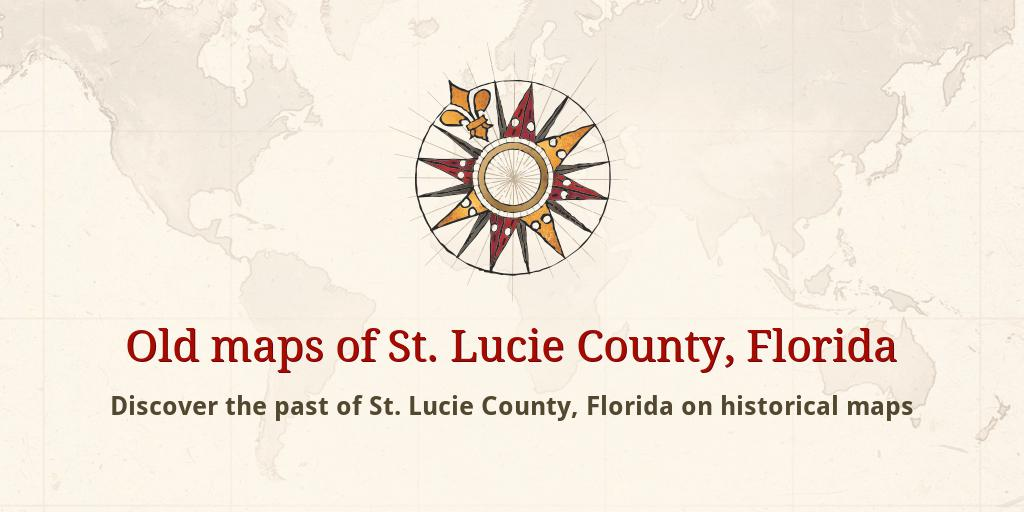 Map Of St Lucie County Florida.Old Maps Of St Lucie County
