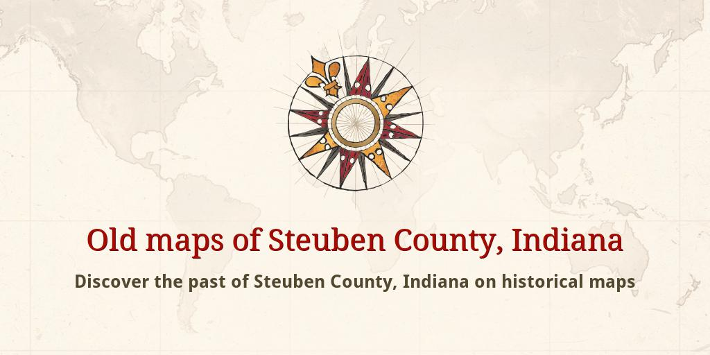 Steuben County Indiana Map.Old Maps Of Steuben County