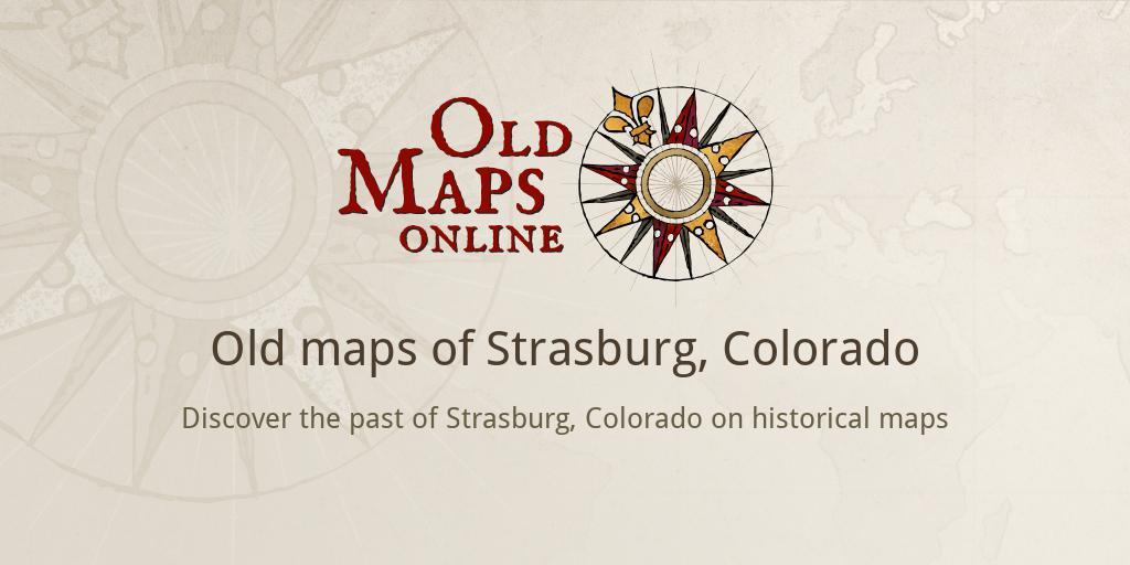 Strasburg Colorado Map.Old Maps Of Strasburg