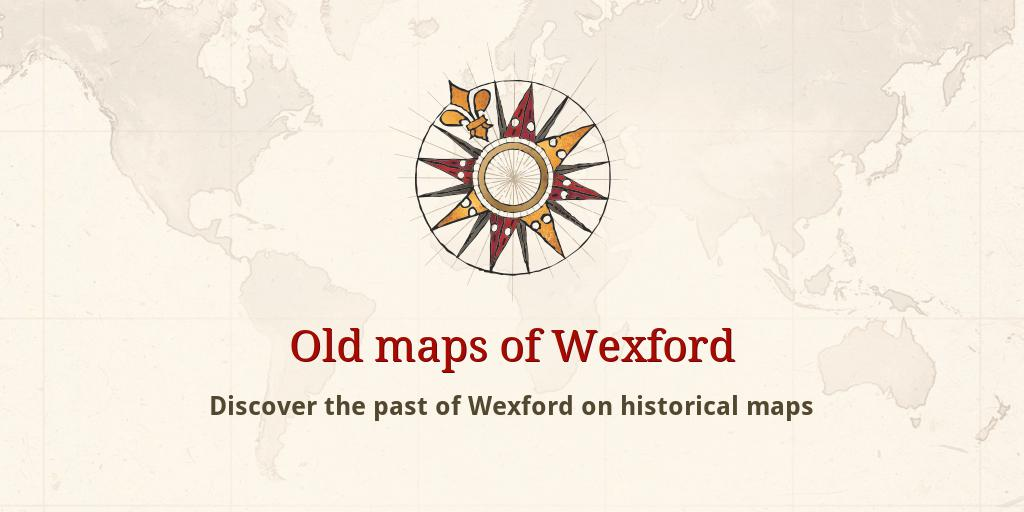 Map Of Wexford County Ireland.Old Maps Of Wexford
